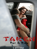 Taken for a ride by Elaine Shuel