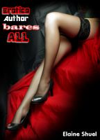 Erotica Author Bares all by Elain Shuel